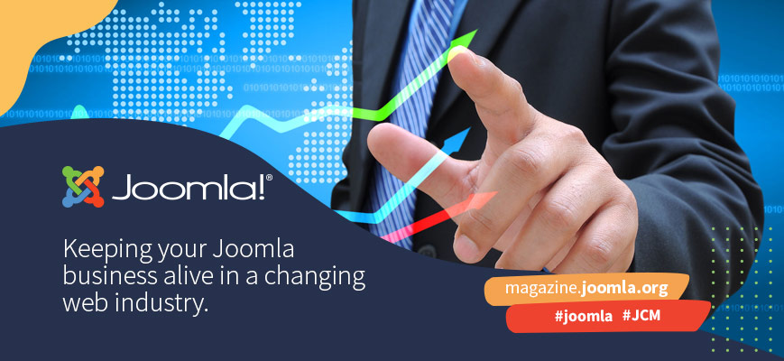 Keeping your Joomla business alive in a changing web industry.