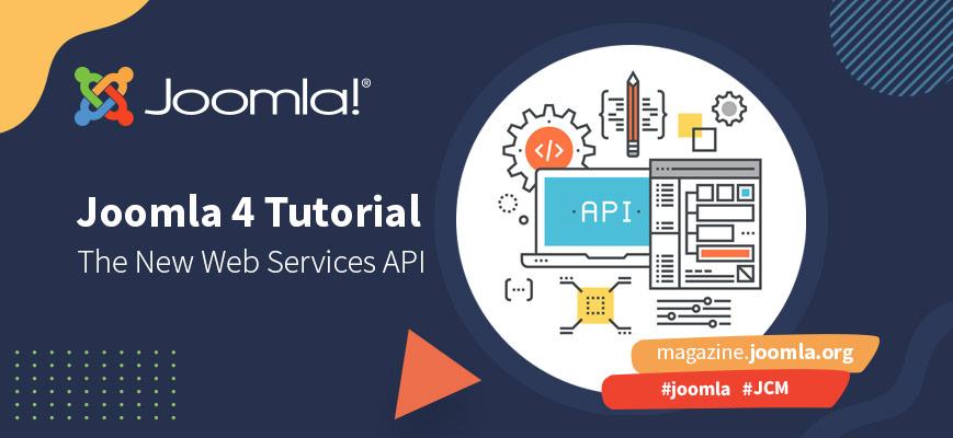 Joomla Web Services API 101 - Tokens, Testing and a Taste Test