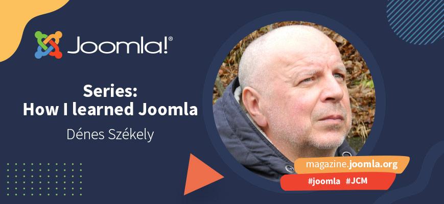 How I learned Joomla - Dénes Székely