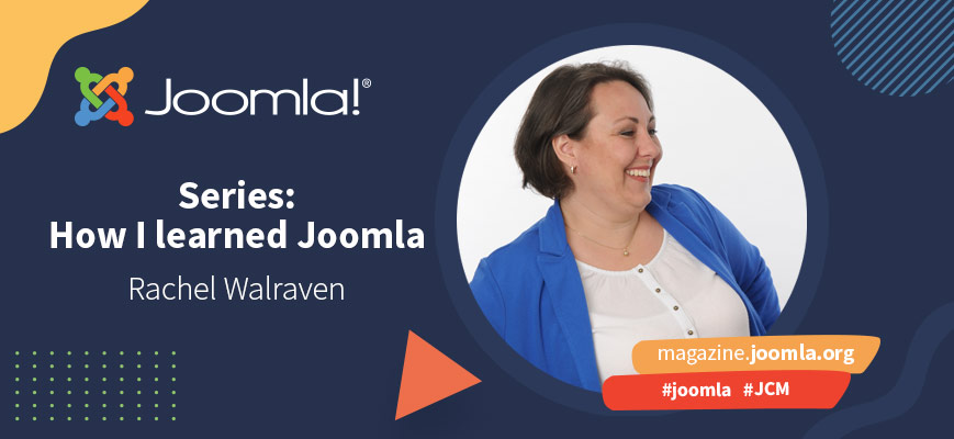 How I learned Joomla - Rachel Walraven