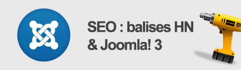 SEO : balises HN et Joomla 3