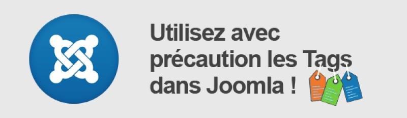 Utilisez avec précaution les Tags dans Joomla!