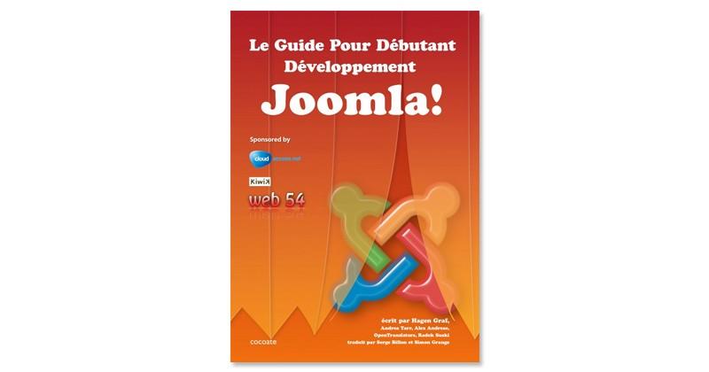 Téléchargez Gratuitement Le Guide Pour Débutant- Développement Joomla!
