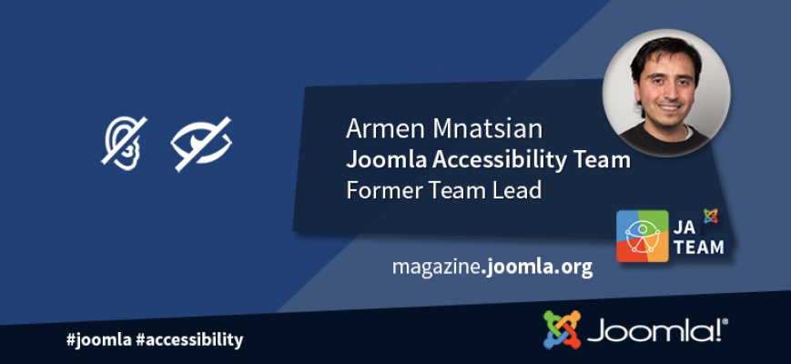 An Interview with Armen Mnatsian, Former Joomla Accessibility Team Leader