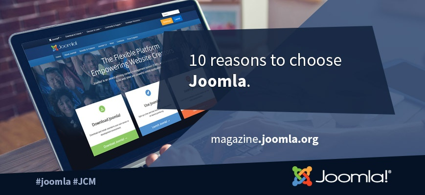 10 Reasons to choose Joomla