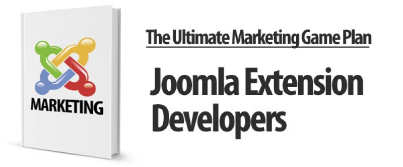 The Ultimate Marketing Guide For Joomla Extension Developers