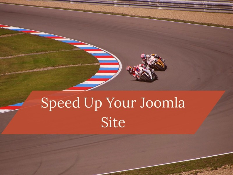 Helpful Tips for Speeding Up your Joomla Site