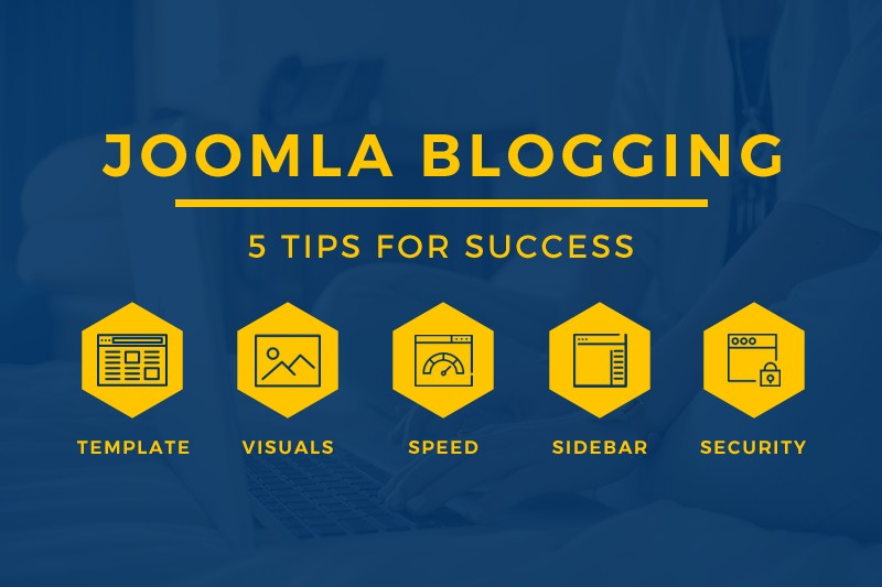 5 Tips for First Time Joomla Bloggers