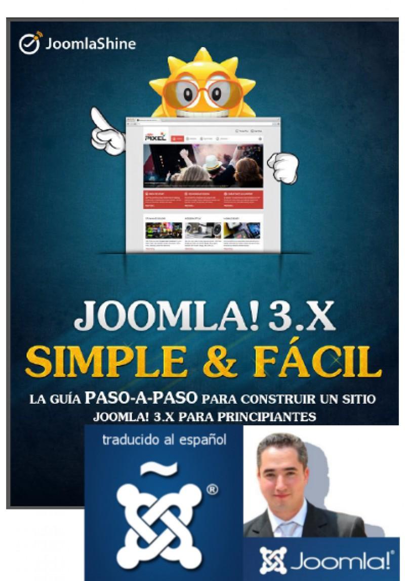 """Joomla3.x Símple y Fácil (Traducción del ebook """"Joomla3.x Made Easy"""")"""