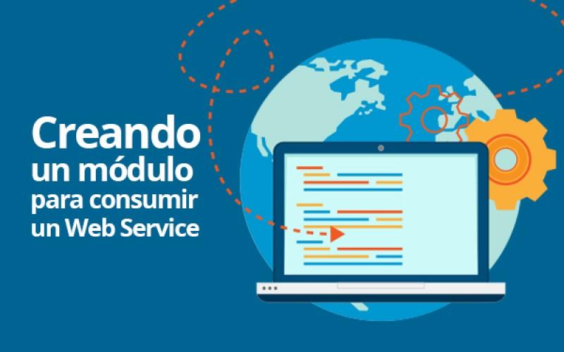 Creando un módulo para consumir un Web Service
