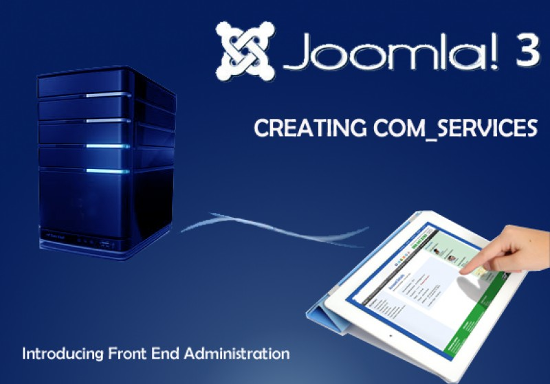 Creating com_services for Front-end Website Administration for CMS 3