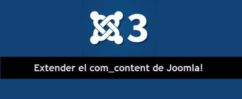 Formas de extender el content nativo de Joomla!