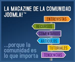 Magazine de la Comunidad de Joomla! | Porque la comunidad es lo que importa...