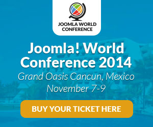 Join us at the Joomla! World Conference 2014, Grand Oasis Cancun, Mexico November 7-9, 2014