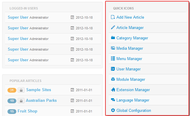 Commonly used features quick icons are located on the right panel in Joomla 3.0